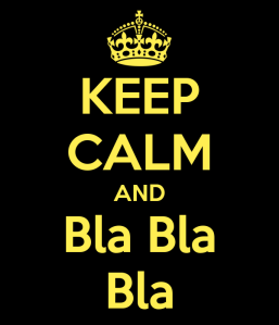 141102 keep-calm-and-bla-bla-bla-12